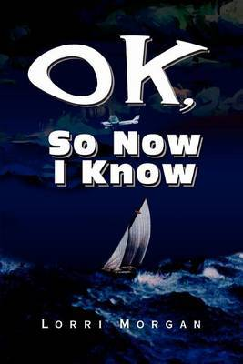 Ok, So Now I Know by Lorri Morgan image