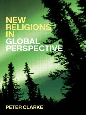 New Religions in Global Perspective by Peter B Clarke image