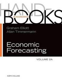 Handbook of Economic Forecasting: Volume 2A by Graham Elliott