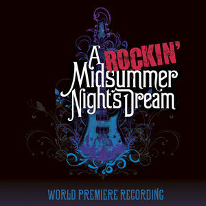 A Rockin' Midsummer Night's Dream (WPR) by Various Artists