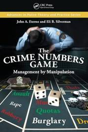 The Crime Numbers Game by John A. Eterno