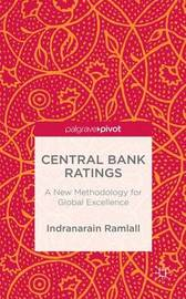 Central Bank Ratings by Indranarain Ramlall