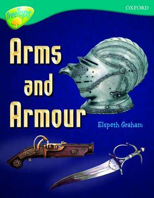 Oxford Reading Tree: Level 16: TreeTops Non-Fiction: Arms and Armour by Elspeth Graham image