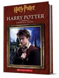 Harry Potter: Cinematic Guide (Harry Potter) by Felicity Baker