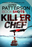 Killer Chef by James Patterson