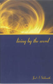 Living by the Word (1973 Letters) by Joel S Goldsmith