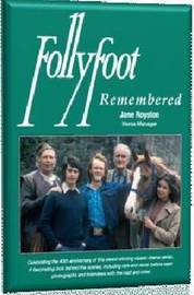 Follyfoot Remembered by Jane Royston