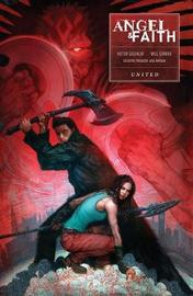 Angel And Faith: Season Ten Volume 3 by Joss Whedon