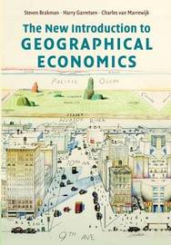 The New Introduction to Geographical Economics by Steven Brakman image