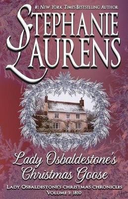 Lady Osbaldestone's Christmas Goose by Stephanie Laurens