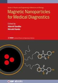 Magnetic Nanoparticles for Medical Diagnostics by Adarsh Sandhu image