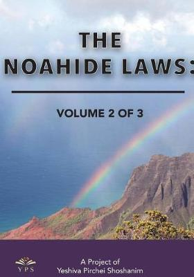 The Noahide Laws Part 2 of 3 by Yeshiva Pirchei Shoshanim image