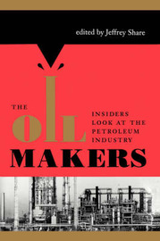The Oil Makers by Jeffrey Share