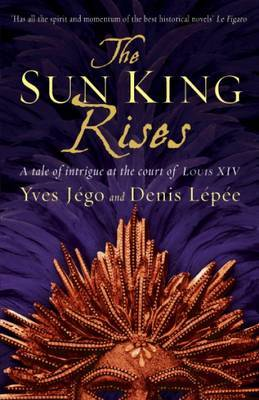 The Sun King Rises by Yves Jego image