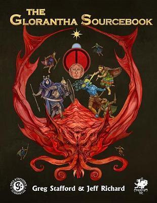 Glorantha Sourcebook by Greg Stafford