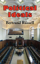 Political Ideals by Bertrand Russell, Earl image