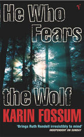 He Who Fears the Wolf by Karin Fossum image