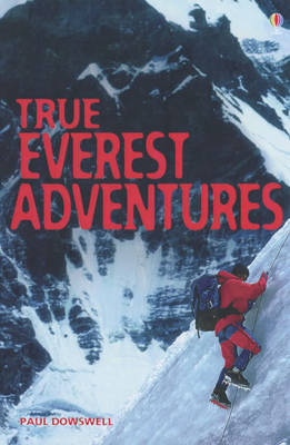 True Everest Adventure Stories by Paul Dowswell image