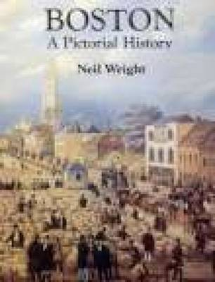Boston: A Pictorial History by Neil Wright image