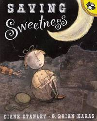 Saving Sweetness by Diane Stanley image