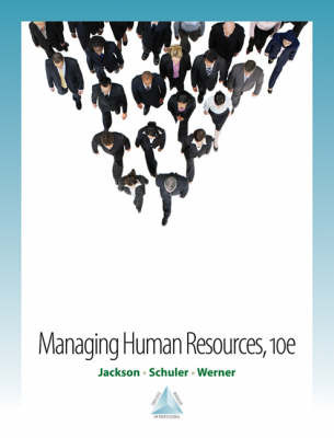 Managing Human Resources by Susan E Jackson (Stern School of Business Administration New York Rutgers University Stern School of Business Administration, New York Univ. Stern Sch