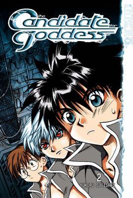 The Candidate for Goddess: v. 2 by Yukiru Sugisaki