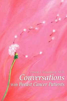 Conversations with Breast Cancer Patients by Ernest J. Greenberg image