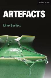 Artefacts by Mike Bartlett image