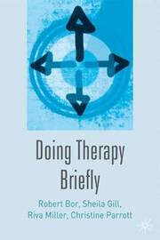 Doing Therapy Briefly by Robert Bor image