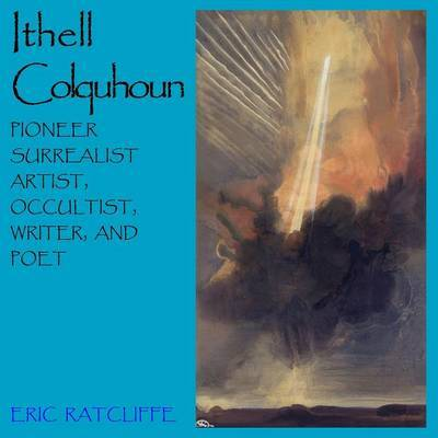 Ithell Colquhoun by Eric Ratcliffe