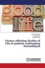 Factors Affecting Quality of Life of Patients Undergoing Hemodialysis by El-Shaheed Amal