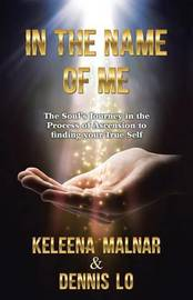 In the Name of Me by Keleena Malnar