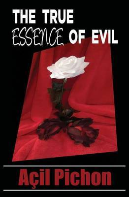 The True Essence of Evil by Acil Pichon image