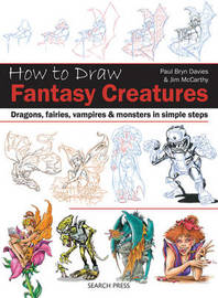 How to Draw: Fantasy Creatures by Paul Byrn Davies