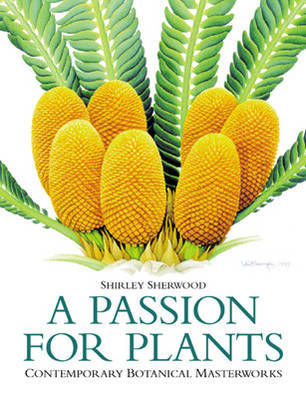 A Passion for Plants by Shirley Sherwood image