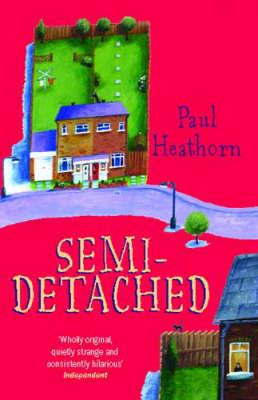 Semi-detached by Paul Heathorn