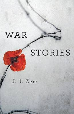 War Stories by J. J. Zerr image