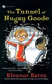 Tunnel of Hugsy Goode by Eleanor Estes