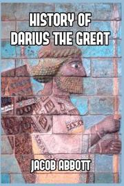 History of Darius the Great by Jacob Abbott