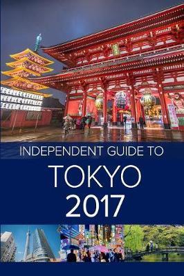 The Independent Guide to Tokyo 2017 by Louise Waghorn image
