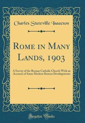 Rome in Many Lands, 1903 by Charles Stuteville Isaacson image