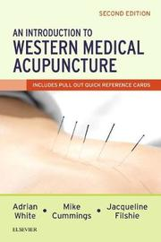 An Introduction to Western Medical Acupuncture by Adrian White image