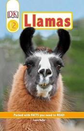 DK Readers Level 2: Llamas by DK