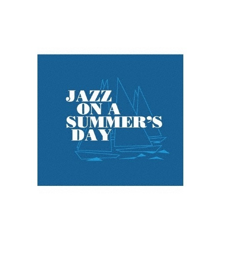 Jazz On A Summers Day by Various