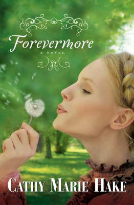 Forevermore by Cathy Marie Hake image