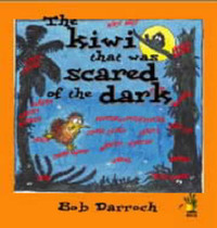 The Kiwi That Was Scared of the Dark by Bob Darroch image