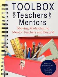 Toolbox for Teachers and Mentors by Richard D. Solomon
