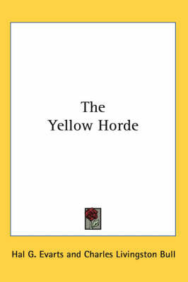 The Yellow Horde by Hal G. Evarts