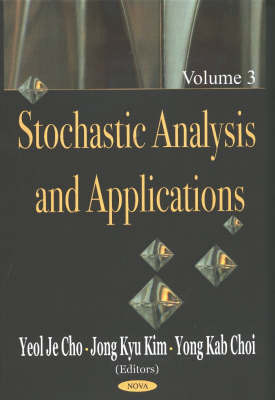 Stochastic Analysis and Applications: v. 3