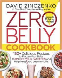 Zero Belly Cookbook by David Zinczenko